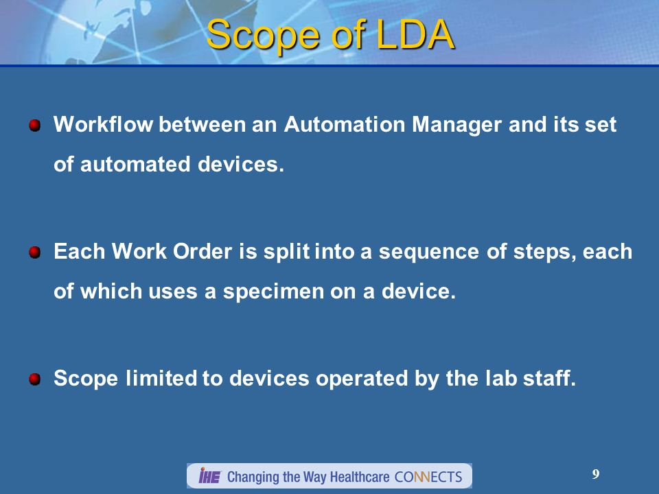 9 Scope of LDA Workflow between an Automation Manager and its set of automated devices. Each Work Order is split into a sequence of steps, each of whi