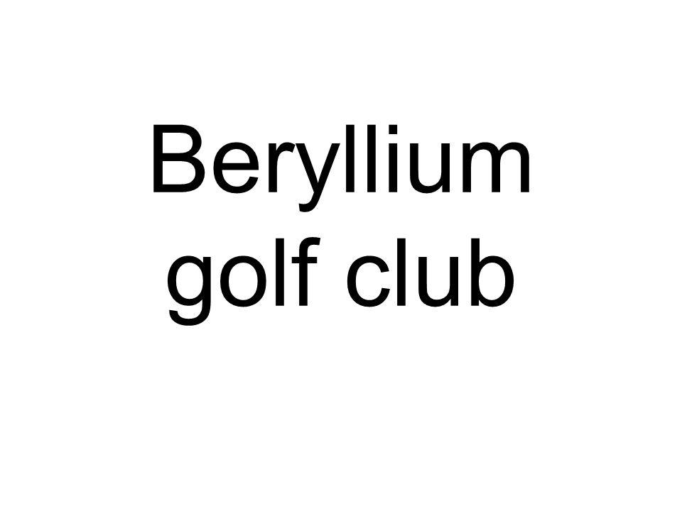 Beryllium golf club