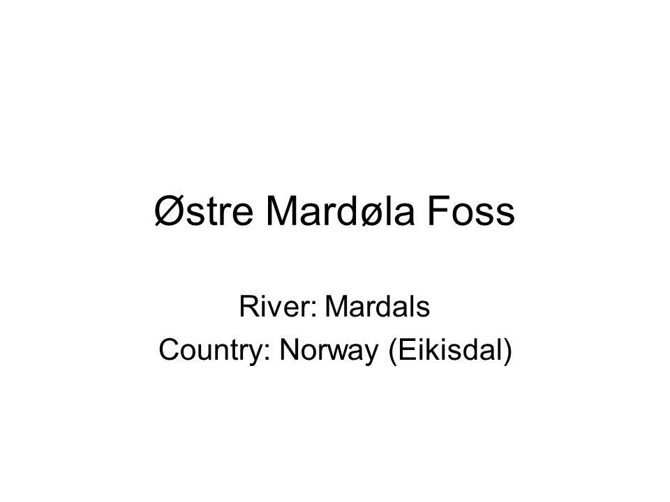 Østre Mardøla Foss River: Mardals Country: Norway (Eikisdal)
