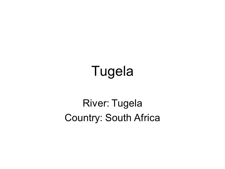Tugela River: Tugela Country: South Africa