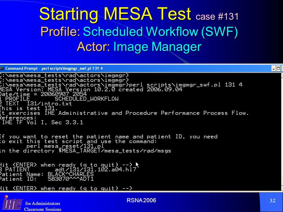 RSNA 200631 for Administrators Classroom Sessions MESA Testing Environment - Actors