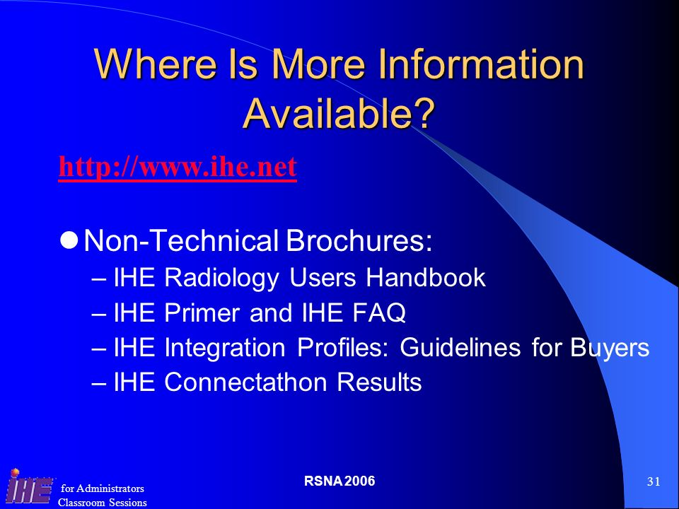 RSNA for Administrators Classroom Sessions Where Is More Information Available.