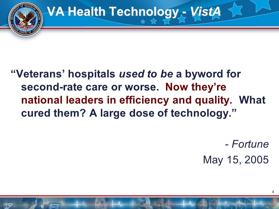 44 VA Health Technology - VistA Veterans hospitals used to be a byword for second-rate care or worse. Now theyre national leaders in efficiency and qu