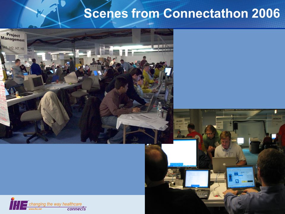 7 Scenes from Connectathon 2006