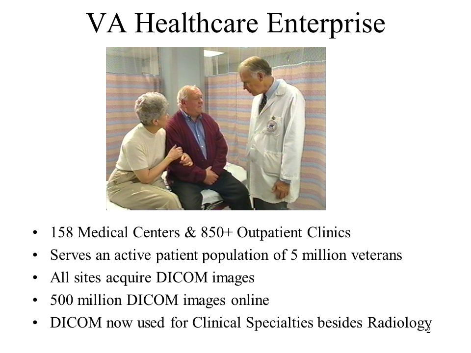 1 VA IHE Success Story – DICOM Image Acquisition in and beyond Radiology Peter Kuzmak, VistA Imaging Project DICOM Team Leader Dr.