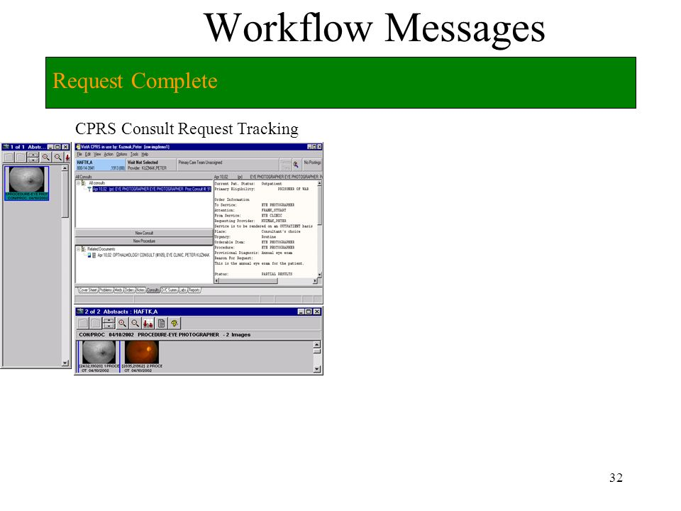 31 Workflow Messages CPRS Consult Request Tracking DICOM Gateway Request Complete