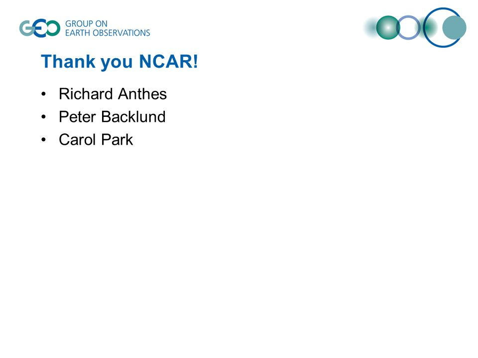 Thank you NCAR! Richard Anthes Peter Backlund Carol Park