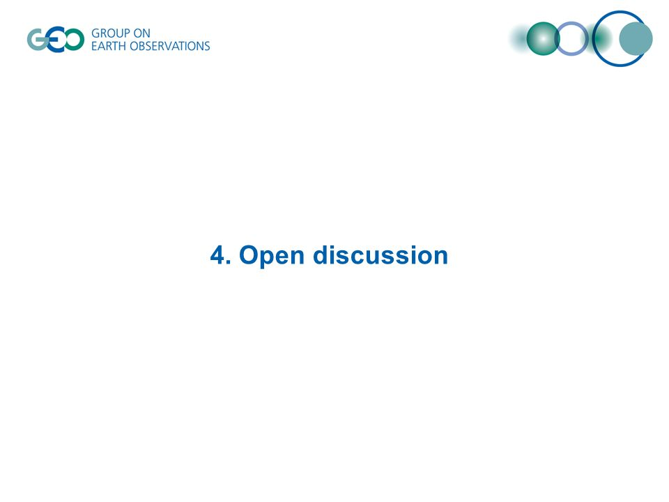 4. Open discussion