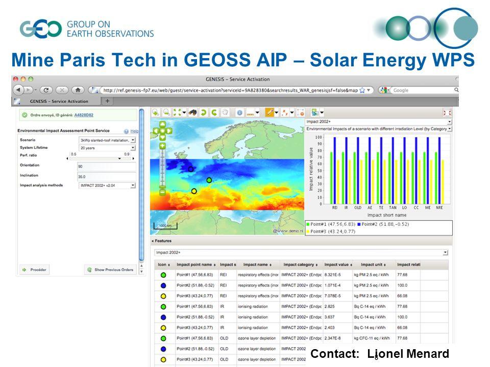 Mine Paris Tech in GEOSS AIP – Solar Energy WPS Contact: Lionel Menard 8