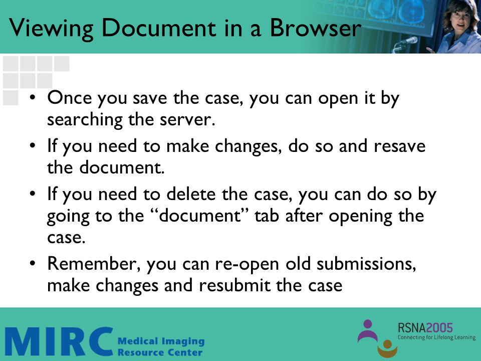 Viewing Document in a Browser Once you save the case, you can open it by searching the server.