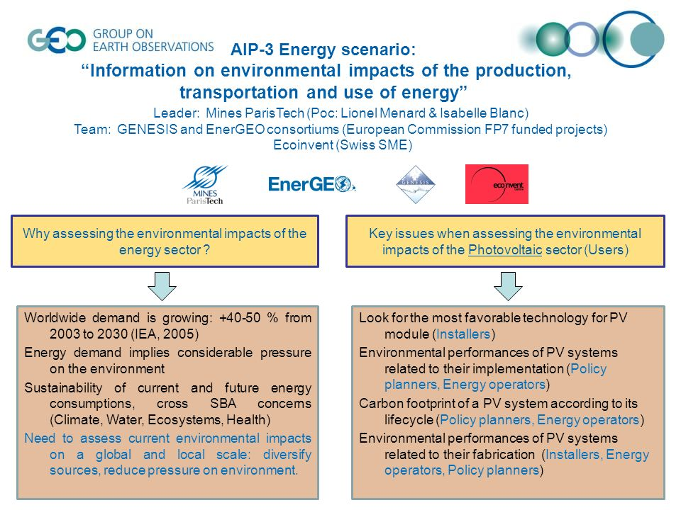 AIP-3 Energy scenario: Information on environmental impacts of the production, transportation and use of energy Leader: Mines ParisTech (Poc: Lionel M