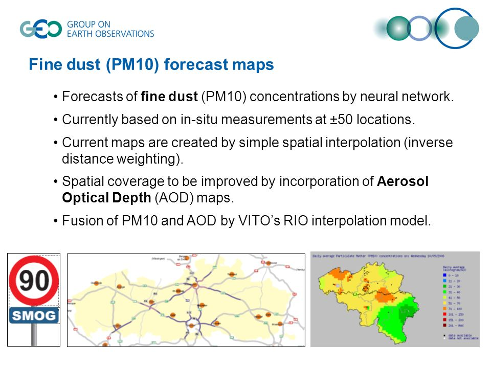 Fine dust (PM10) forecast maps Forecasts of fine dust (PM10) concentrations by neural network. Currently based on in-situ measurements at ±50 location