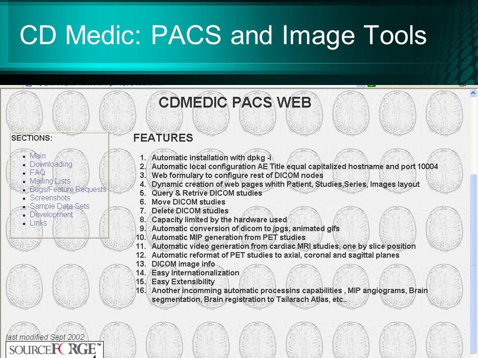 CD Medic: PACS and Image Tools