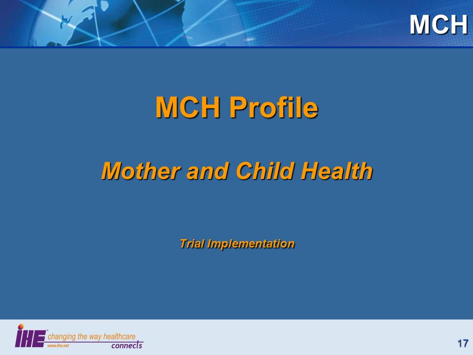 17MCH MCH Profile Mother and Child Health Trial Implementation