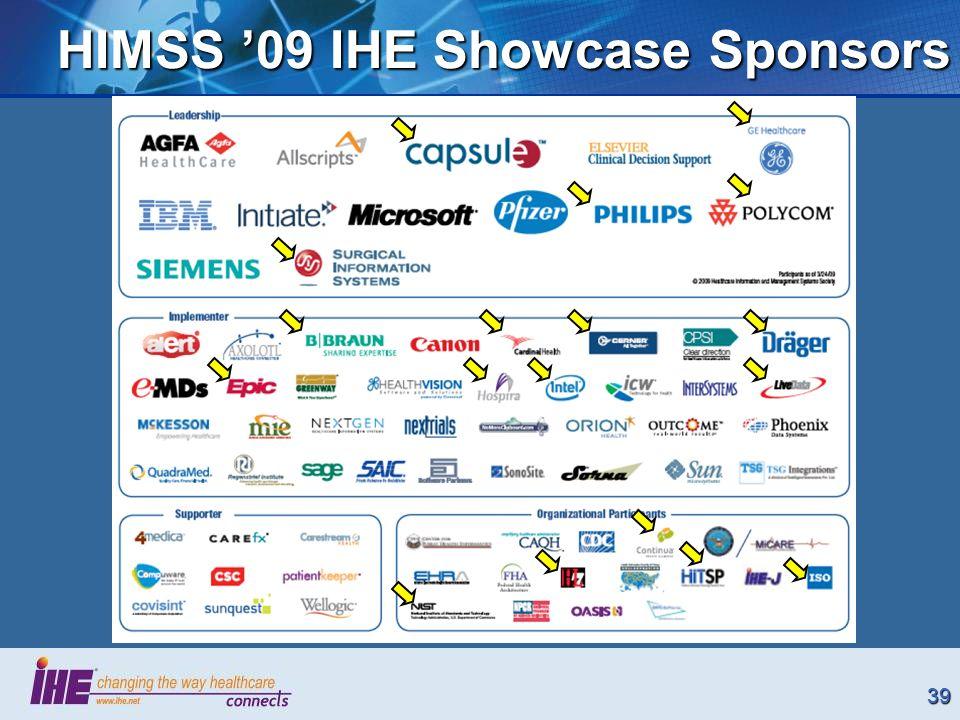 39 HIMSS 09 IHE Showcase Sponsors