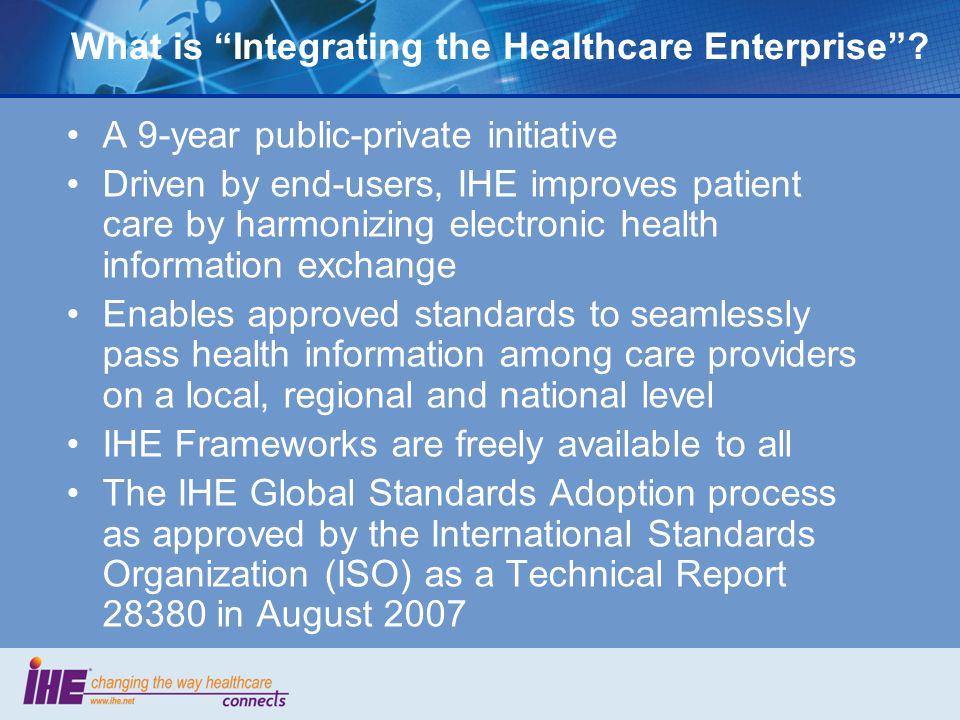 What is Integrating the Healthcare Enterprise.