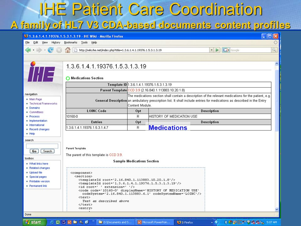 39 IHE Patient Care Coordination A family of HL7 V3 CDA-based documents content profiles