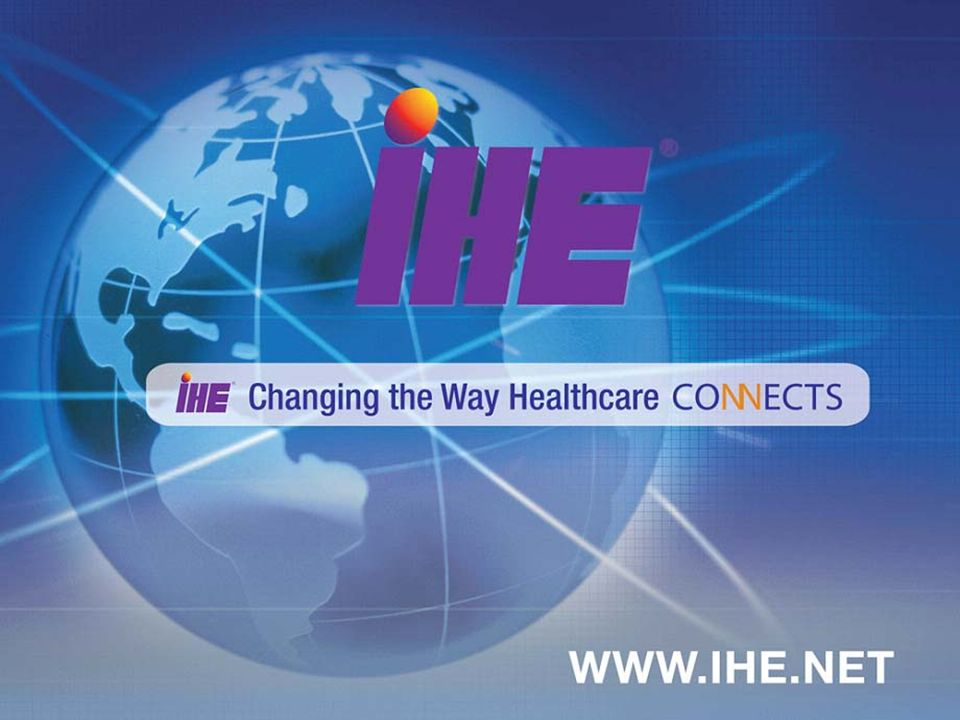 IHE Workshop – June 2006 27