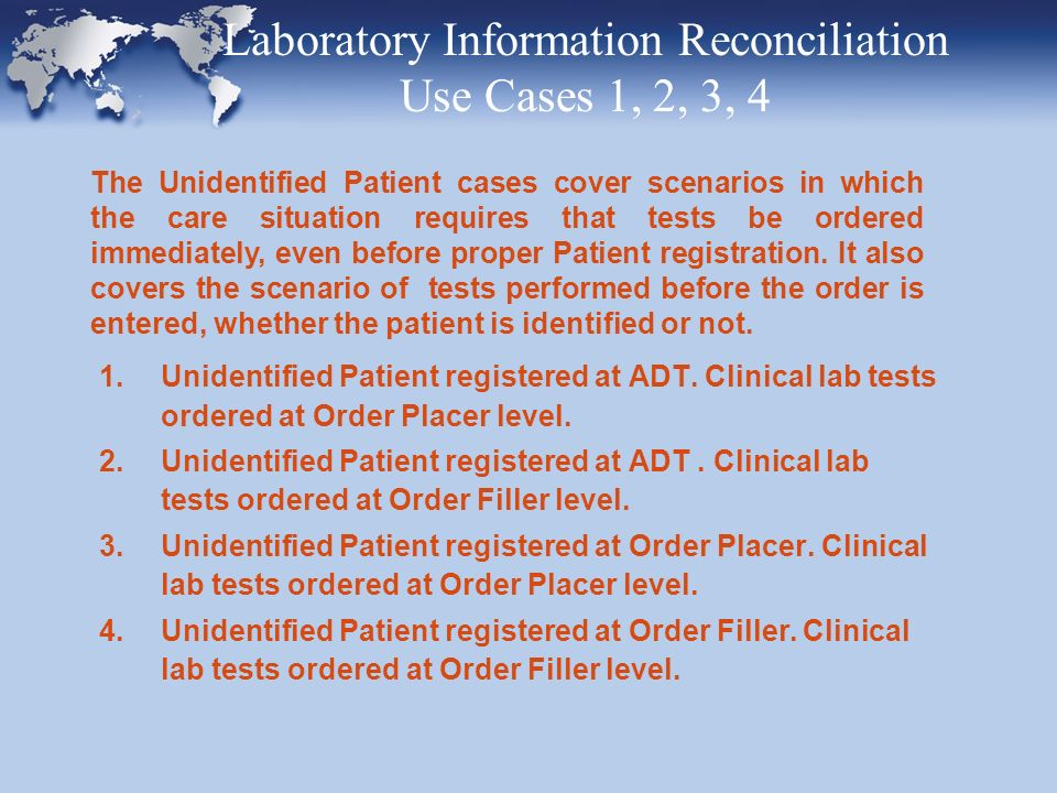 5.Clinical lab tests performed on laboratory automation before creation of the order.