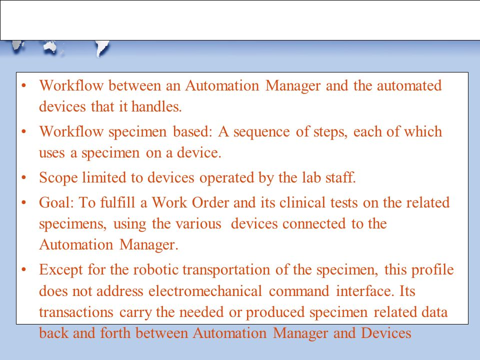 Scope of LDA Integration Profile Workflow between an Automation Manager and the automated devices that it handles.