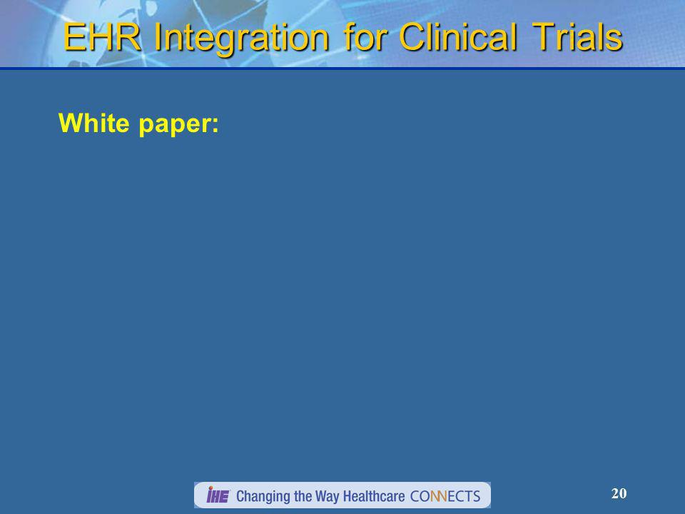 20 EHR Integration for Clinical Trials White paper: