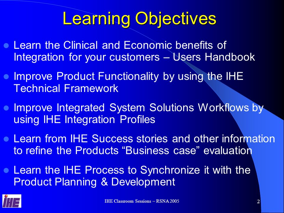 Integrating the Healthcare Enterprise IHE for Product Planers Ellie Avraham Kodak Health Group IHE Planning and Technical Committees member