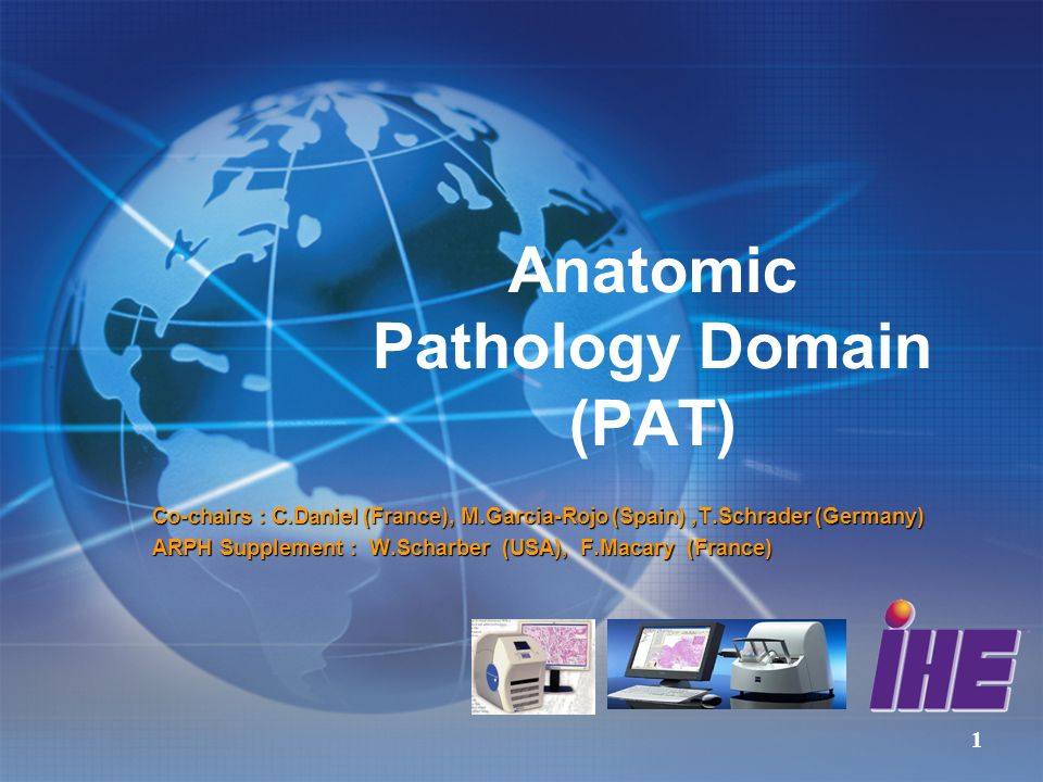 Réunion Annuelle IHE France 8 janvier 2008 Webinar IHE 2009 28 August, 2009 Reporting Anatomic pathology to public health repositories (ARPH) Editors: W.Scharber, C.Daniel, F.Macary Public Health organizations collect data of diseases diagnosed in anatomic pathology laboratories such as cancers or premalignant conditions.