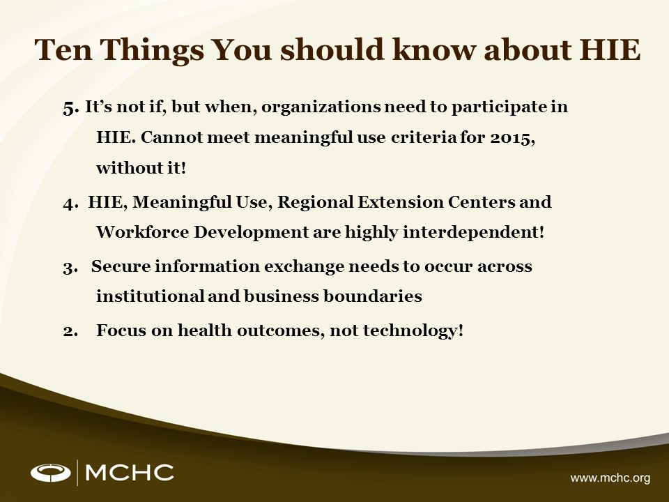 Ten Things You should know about HIE 5.