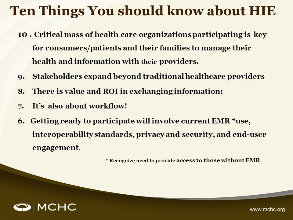Ten Things You should know about HIE 10.