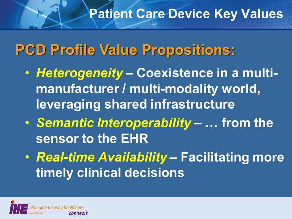 Patient Care Device Key Values Heterogeneity – Coexistence in a multi- manufacturer / multi-modality world, leveraging shared infrastructure Semantic