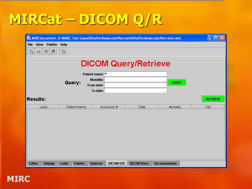 MIRC MIRCat – DICOM Q/R