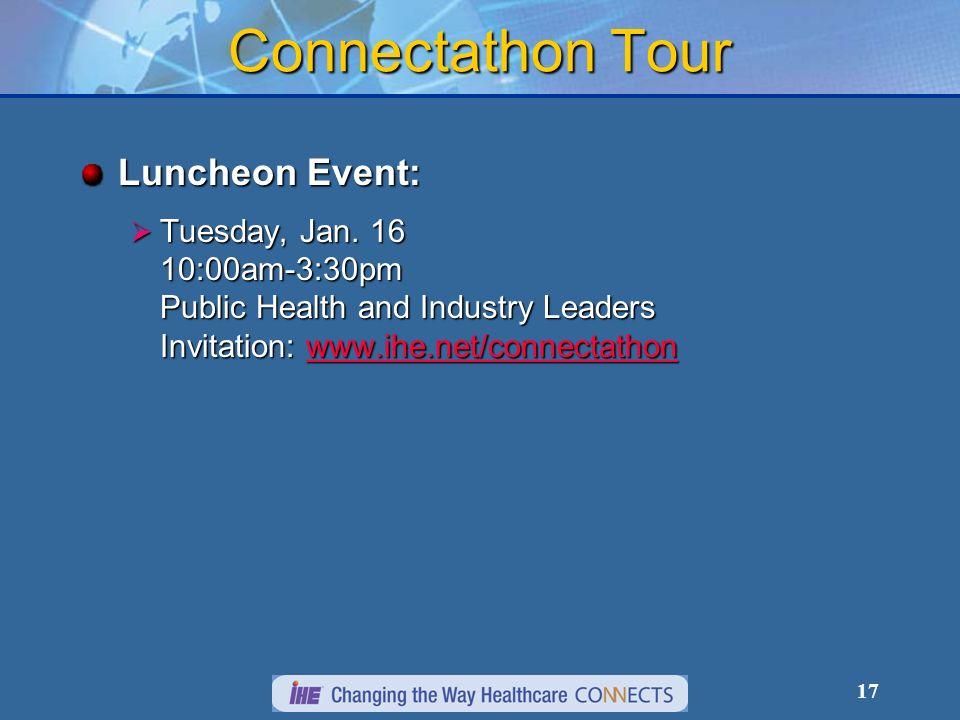 17 Connectathon Tour Luncheon Event: Tuesday, Jan.