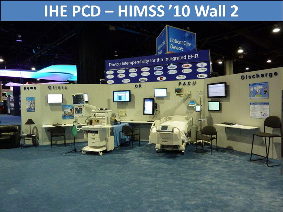 73 IHE PCD – HIMSS 10 Wall 2