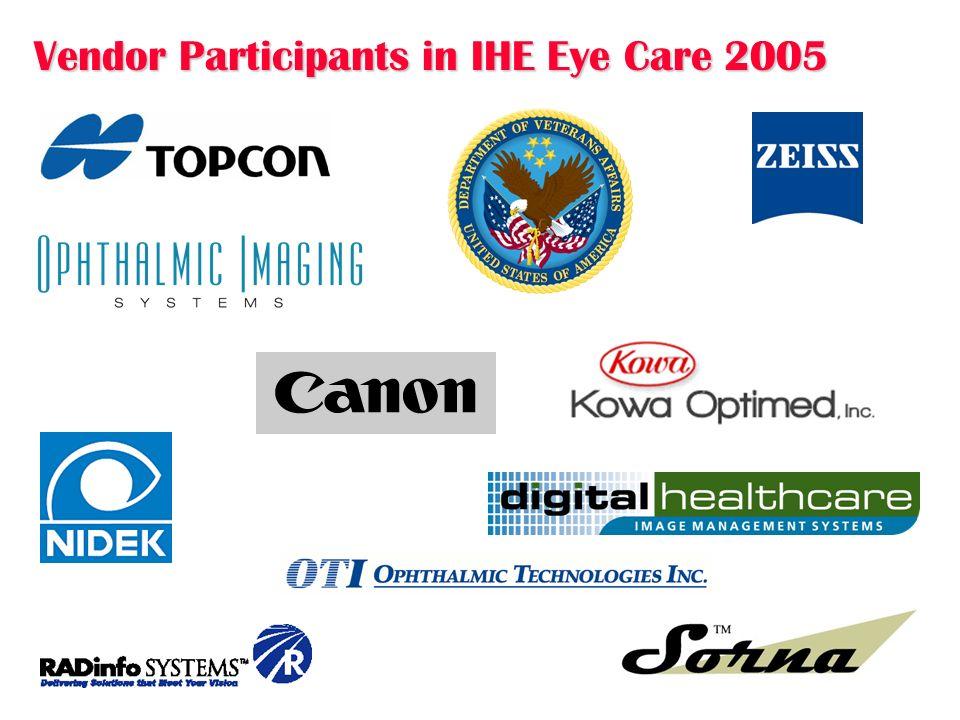 June 2006 3 Vendor Participants in IHE Eye Care 2005