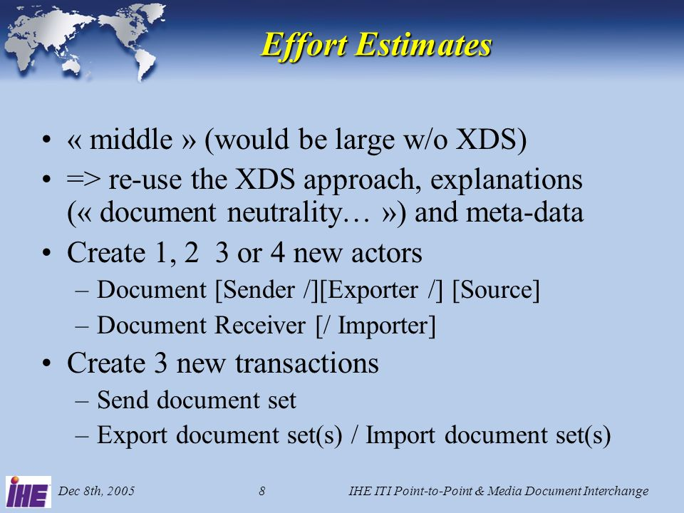 Dec 8th, 2005IHE ITI Point-to-Point & Media Document Interchange7 Open Issues ebMS vs.