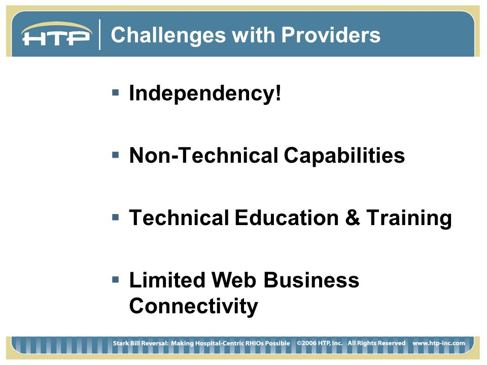 Challenges with Providers Independency.