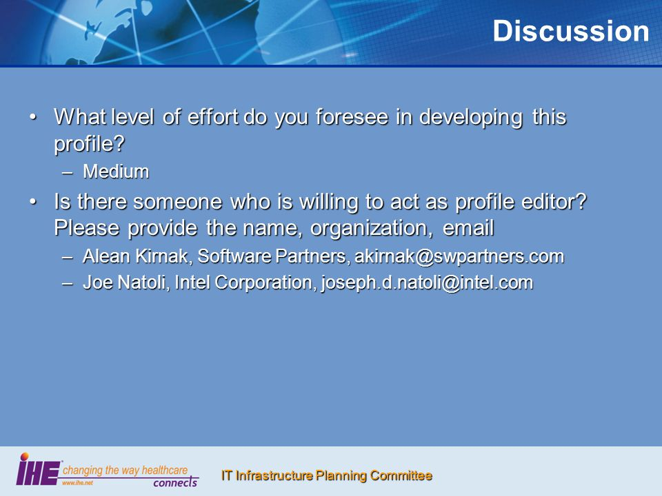 IT Infrastructure Planning Committee Discussion What level of effort do you foresee in developing this profile What level of effort do you foresee in developing this profile.