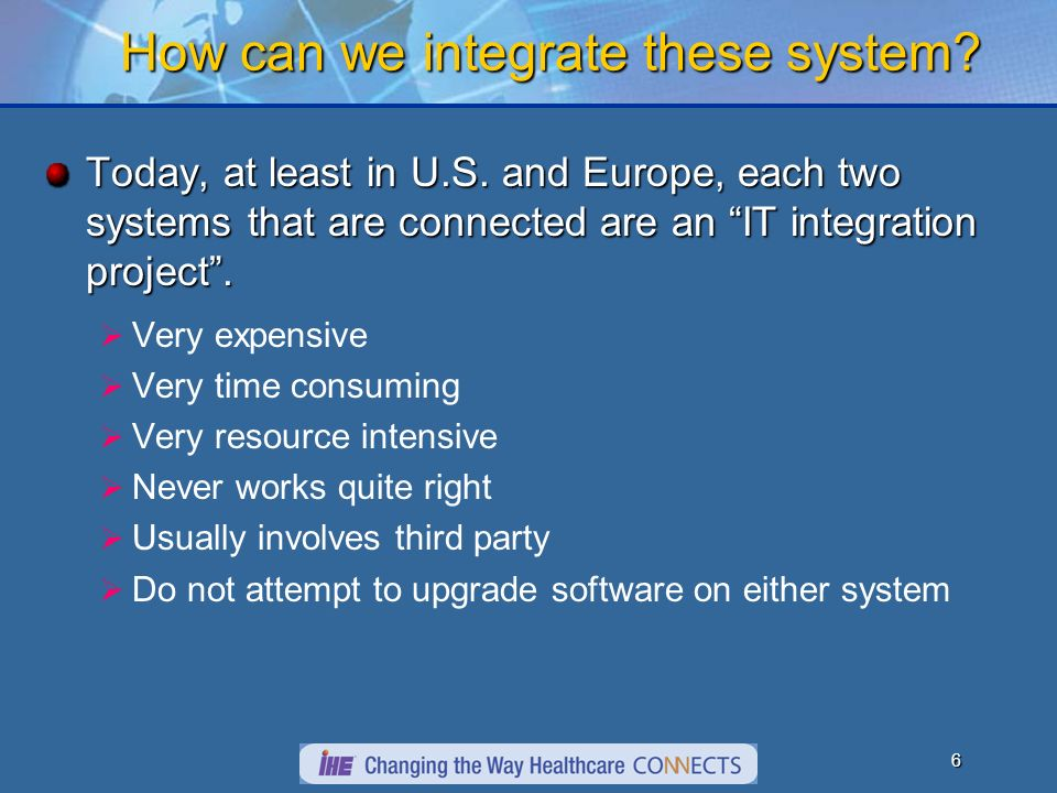 5 Information is difficult to integrate!