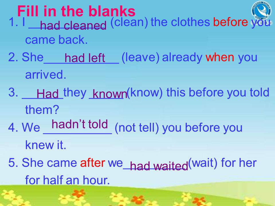 How to ask questions using the past perfect tense .