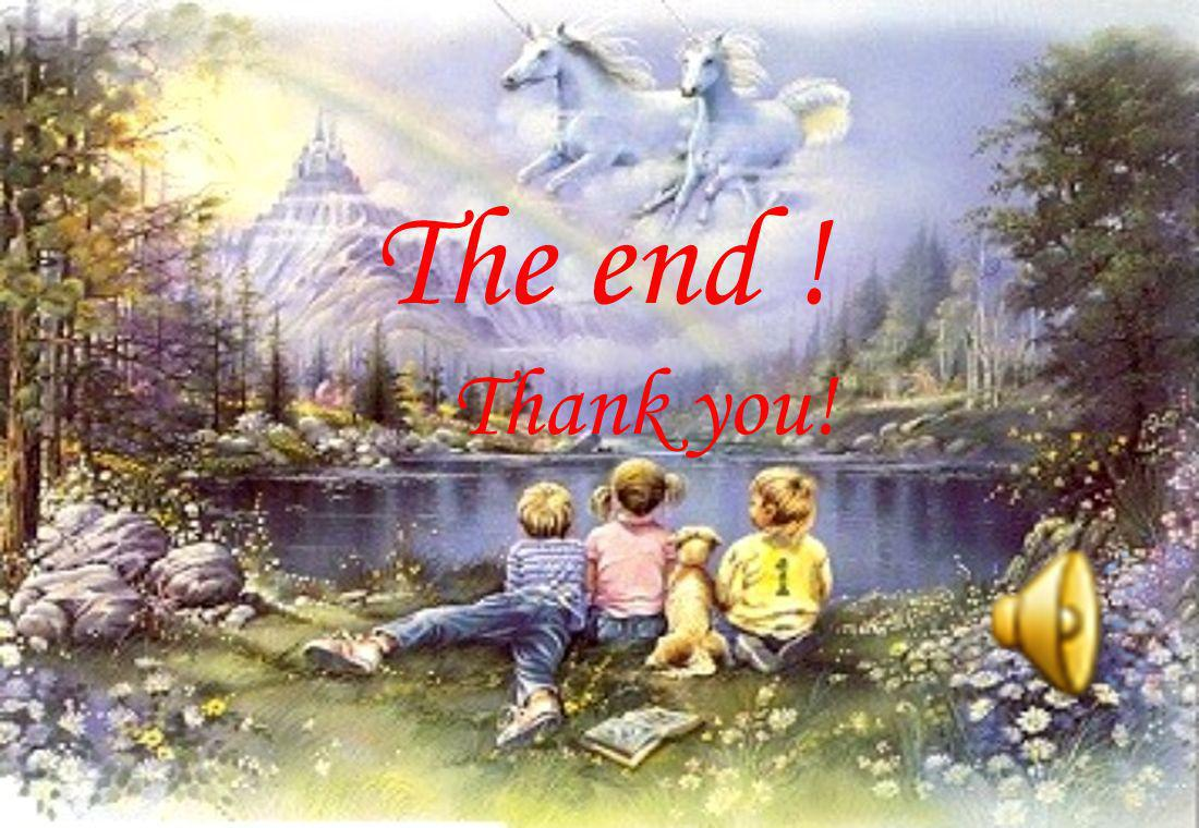 The end ! Thank you!