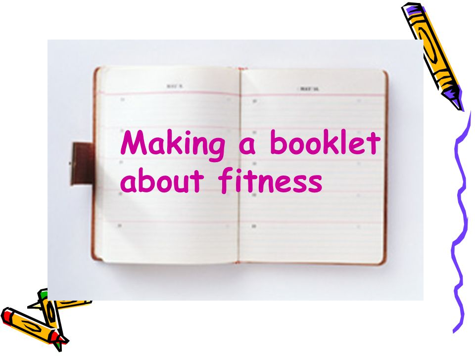 Making a booklet about fitness