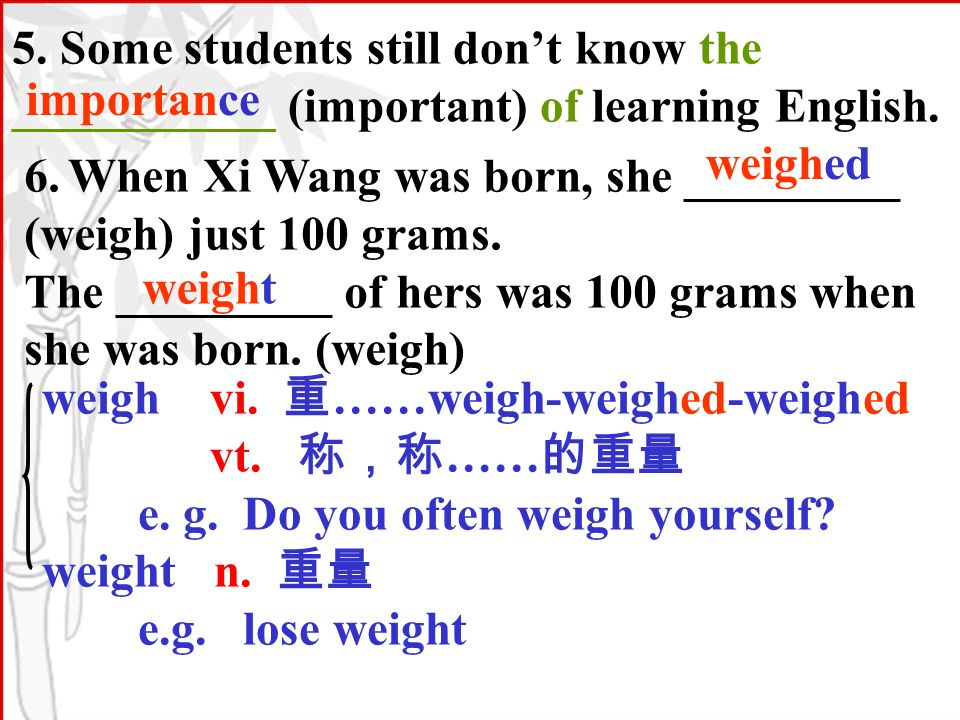 5. Some students still dont know the ___________ (important) of learning English.