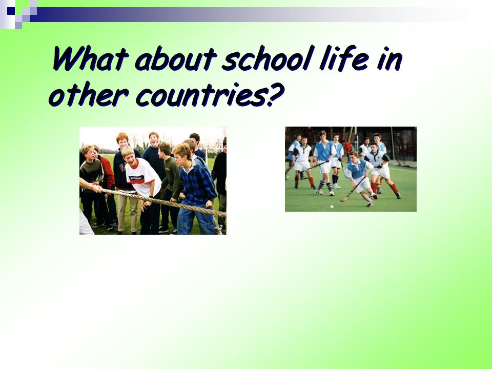 Step I Learning about school life in the UK Look at the four pictures about the lives of British high school on Page1 and describe them in pairs.