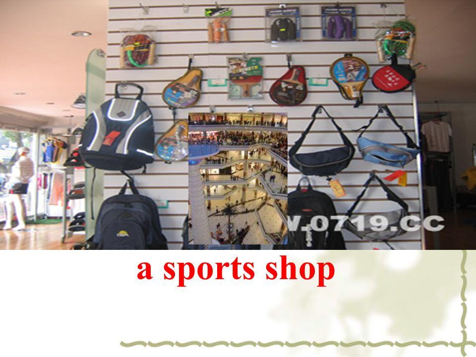 a sports shop