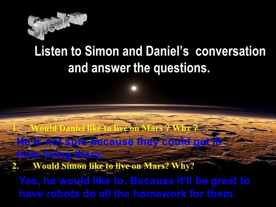 Listen to Simon and Daniels conversation and answer the questions.