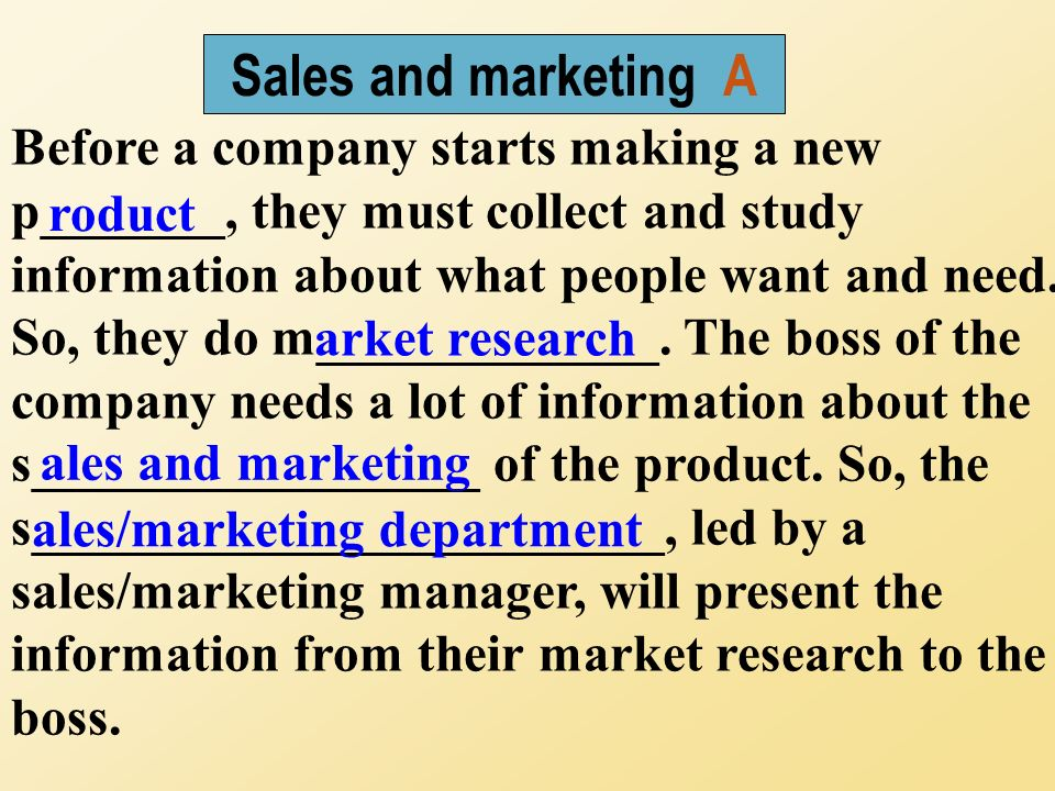 Before a company starts making a new p_______, they must collect and study information about what people want and need.