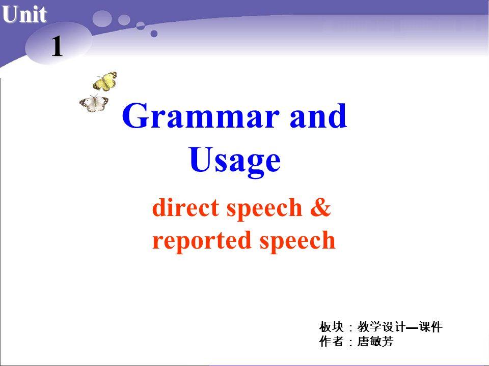 Grammar and Usage Unit 1 direct speech & reported speech