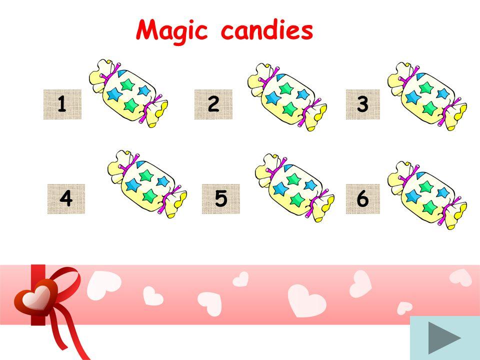 1 Magic candies 54 32 6