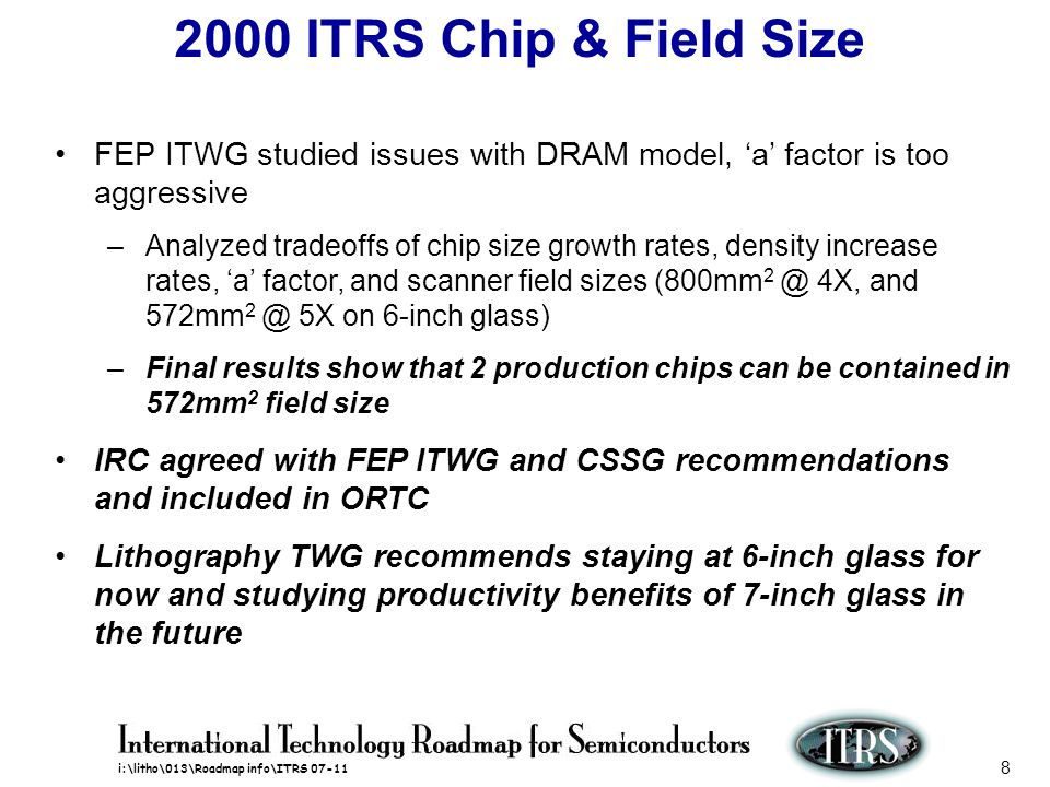 i:\litho\013\Roadmap info\ITRS 07-11 9 Scanner Reduction Ratio (SRR) ITWG recommends following issues be addressed at May 8, 2000 SRR Workshop organized by ISMT 1) What is the timing.