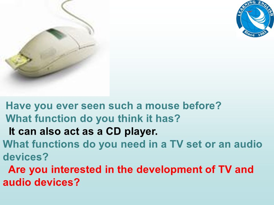 Have you ever seen such a mouse before. What function do you think it has.